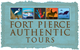 Fort Pierce Authentic Tours